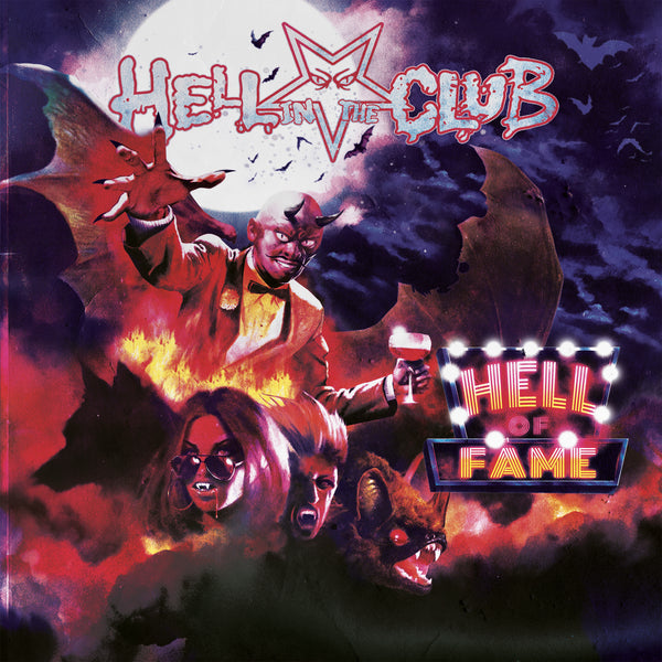 Hell In The Club - Hell Of Fame CD (PRESALE 09/04/20)