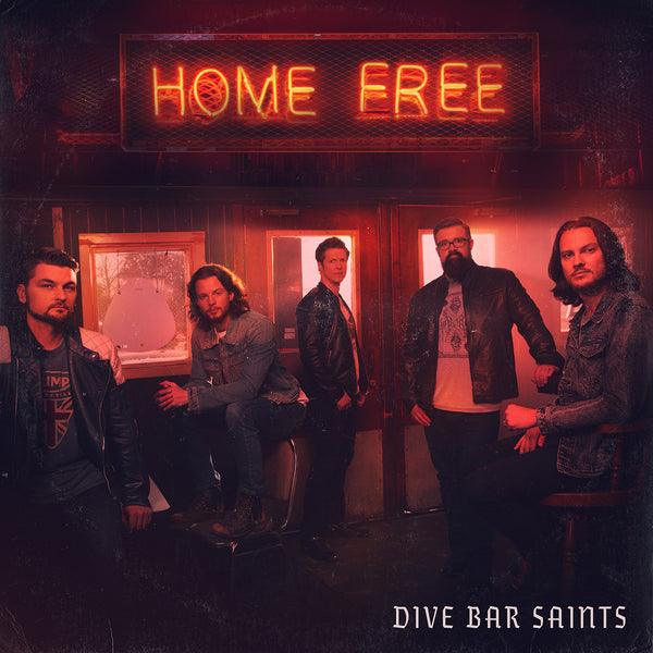 Home Free - Dive Bar Saints CD