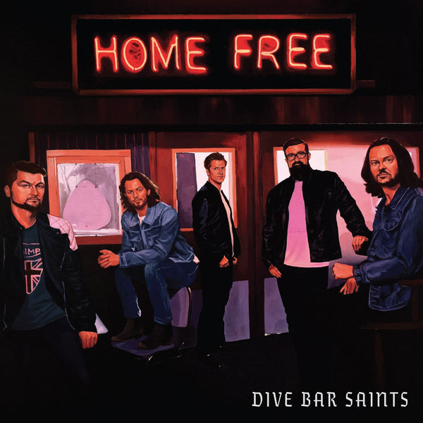Home Free - Dive Bar Saints Double Vinyl
