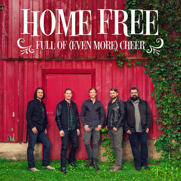 Home Free - Full Of (Even More) Cheer CD