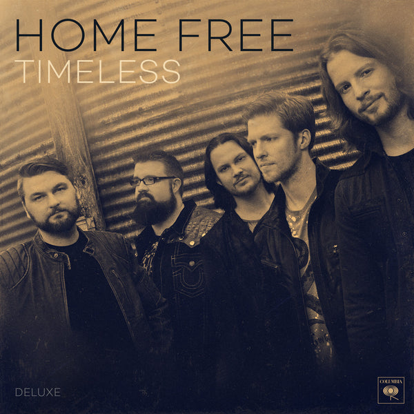 Home Free - Timeless CD (Deluxe Edition)