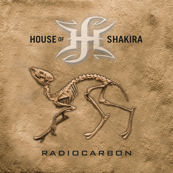 House Of Shakira - Radiocarbon CD (PRESALE 12/06/19)