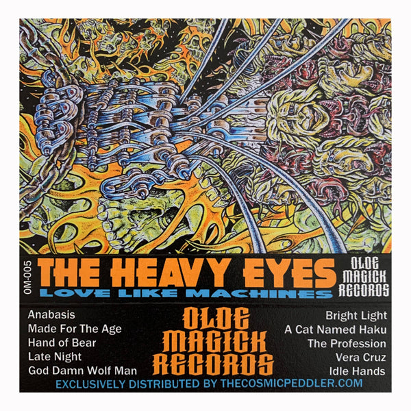 The Heavy Eyes - Love Like Machines Cassette Tape