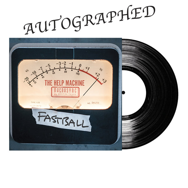 Fastball - The Help Machine Signed Vinyl