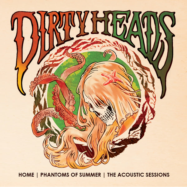 Dirty Heads - Home-Phantoms of Summer The Acoustic Sessions