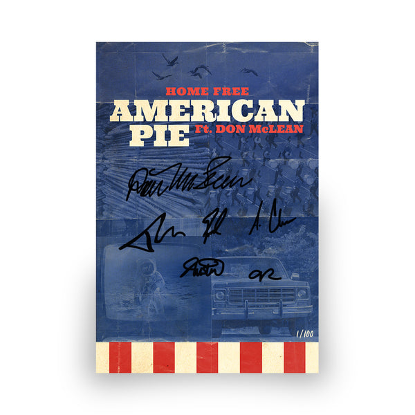 "Home Free - Autographed & Numbered ""American Pie"" Poster"