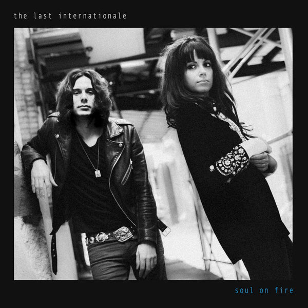 The Last Internationale - Signed Soul on Fire CD