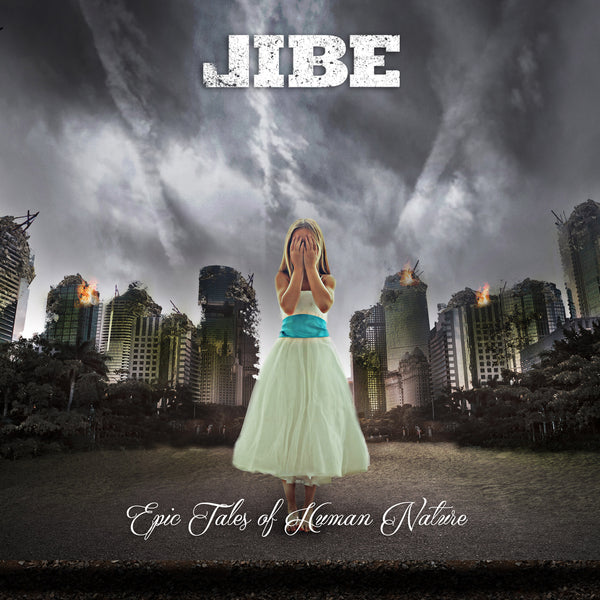 Jibe - Epic Tales of Human Nature (PRESALE)