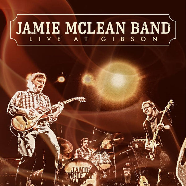 Jamie Mclean Band - Live at Gibson CD