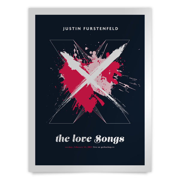Justin Furstenfeld - The Love Songs Limited Edition Livestream Poster