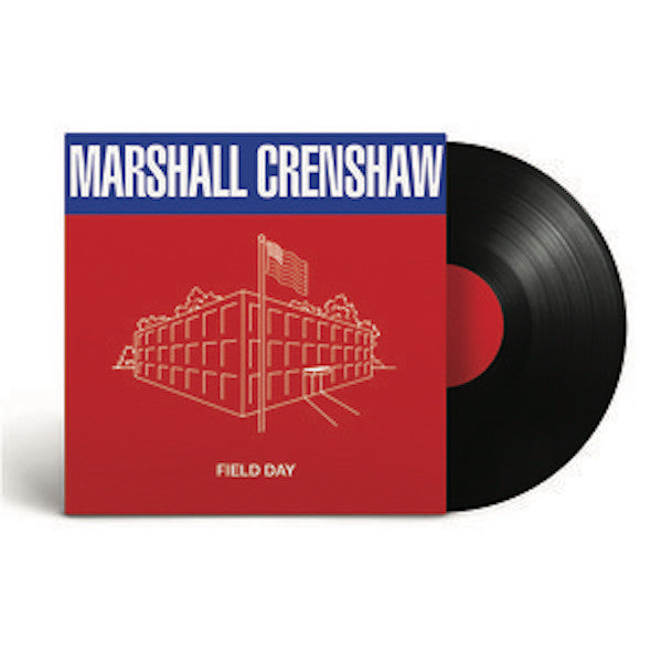 Marshall Crenshaw - Field Day Reissue on 180 Gram Vinyl