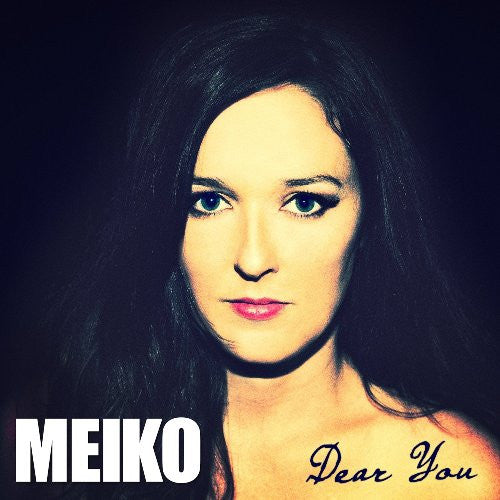 Meiko - Dear You CD (2014)