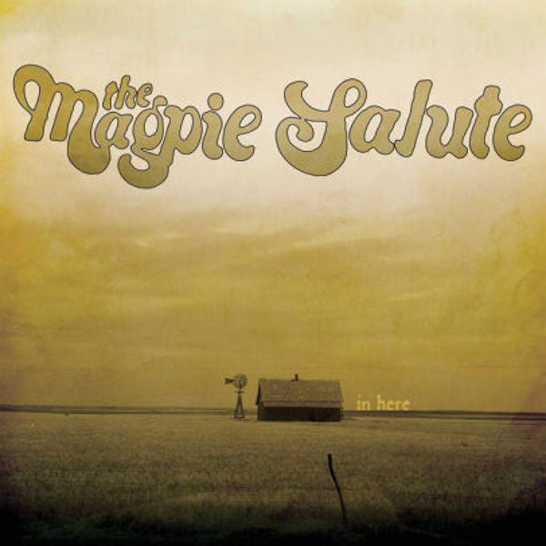 The Magpie Salute - In Here 10 inch Vinyl