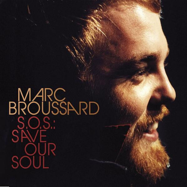 Marc Broussard - S.O.S.: Save Our Soul CD (2007)