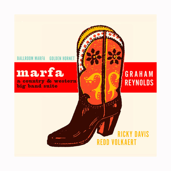 Graham Reynolds - Marfa: A Country & Big Band Suite (2019)
