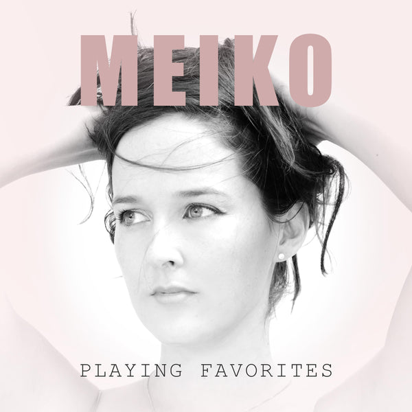 Meiko - Autographed Playing Favorites Vinyl