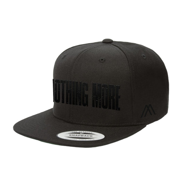 Nothing More - Embroidered Snapback Hat