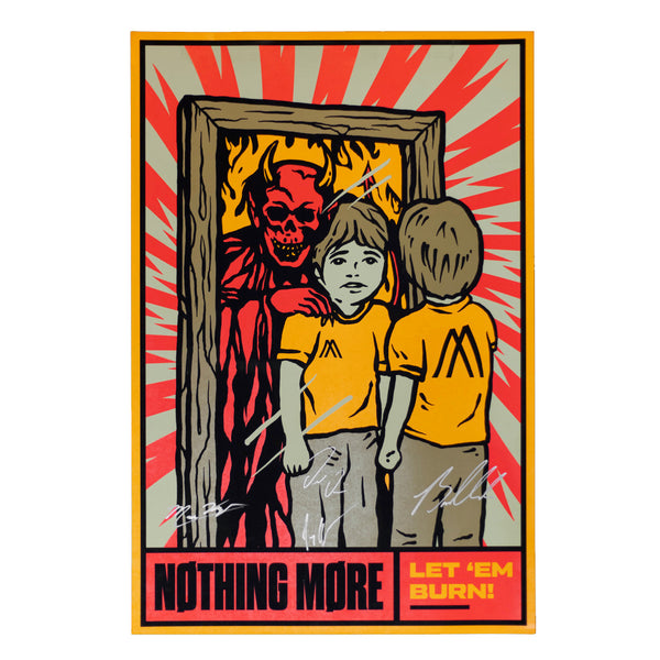Nothing More - Let 'Em Burn Signed Poster