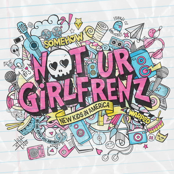 Not Ur Girlfrenz - New Kids In America EP