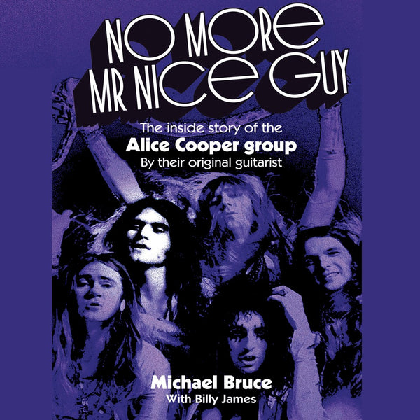 Michael Bruce - No More Mr Nice Guy Book