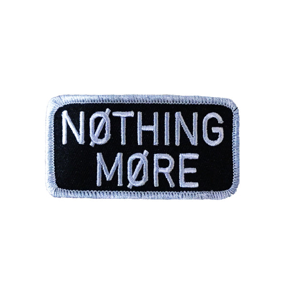 Nothing More - Embroidered Patch