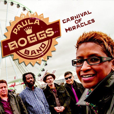 Paula Boggs Band - Carnival of Miracles CD