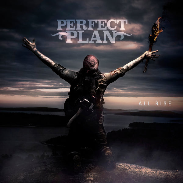 Perfect Plan - All Rise CD (PRESALE - EARLY OCT)