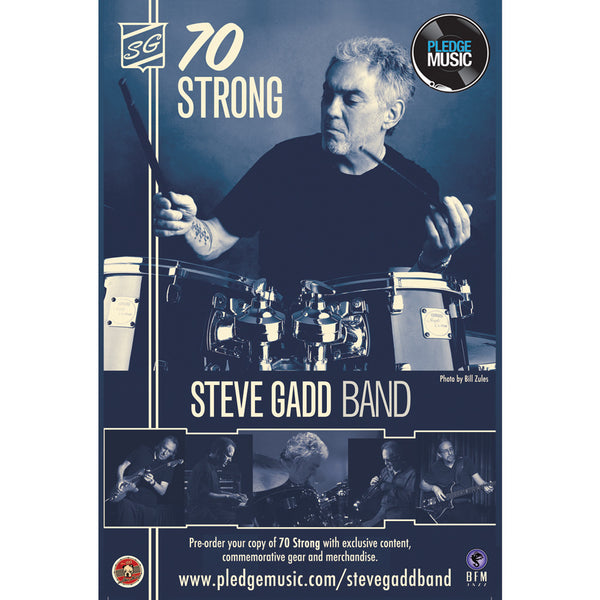 Steve Gadd Band- Autographed 70 Strong Poster