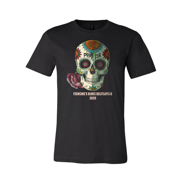 Frenchie's Blues Destroyers - Praise Skull Tee