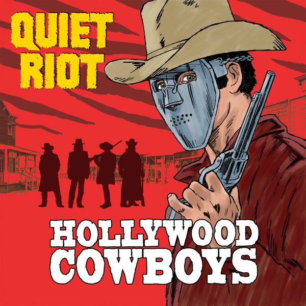 Quiet Riot - Hollywood Cowboys CD