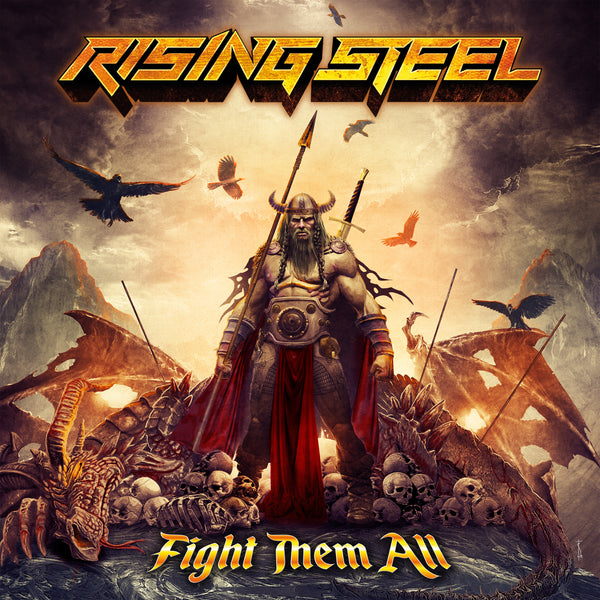 Rising Steel - Fight Them All CD (PRESALE 09/04/20)