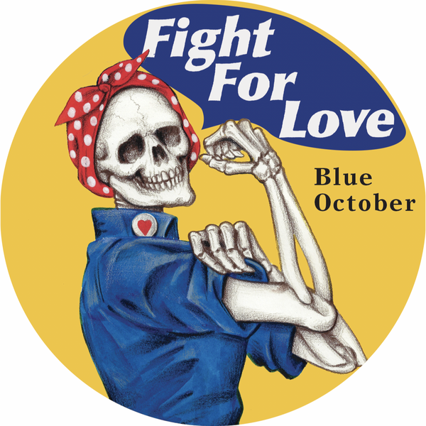 Blue October - Fight For Love Rosie Patch (PRESALE 07/31/20)
