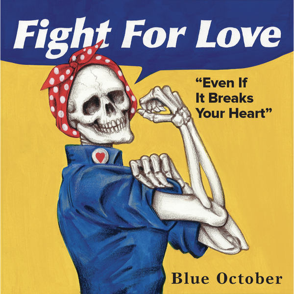 Blue October - Fight For Love Rosie Sticker