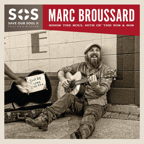 Marc Broussard - S.O.S. II: Save Our Soul: Soul on a Mission Signed CD