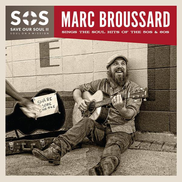 Marc Broussard - S.O.S. II: Save Our Soul: Soul on a Mission Vinyl (Presale)