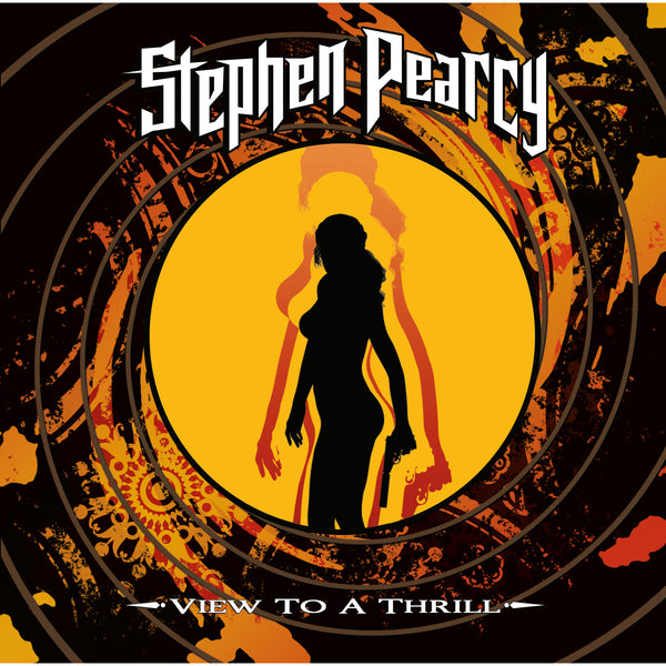 Stephen Pearcy - View To A Thrill CD