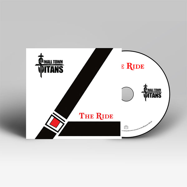 Small Town Titans - The Ride CD (11/13/20)