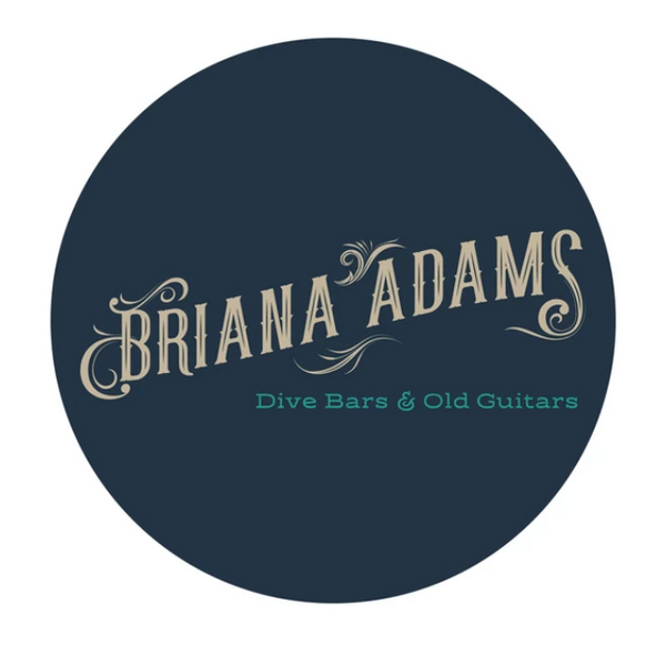 Briana Adams - Dive Bars & Old Guitars EP