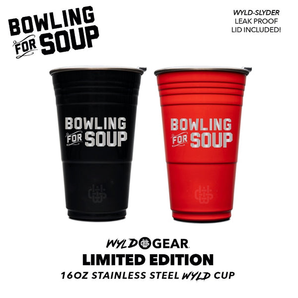 Bowling For Soup - Limited Edition Wyld Cup (PRESALE 11/25/19)