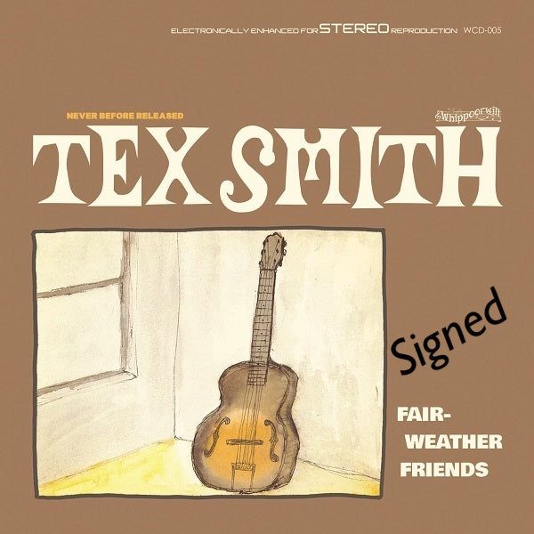 Tex Smith - Signed Fair Weather Friends CD