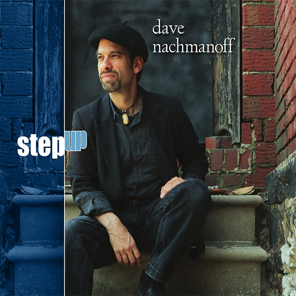 Dave Nachmanoff - Step Up CD