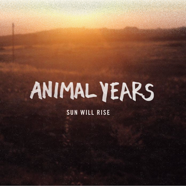 Animal Years - Sun Will Rise CD