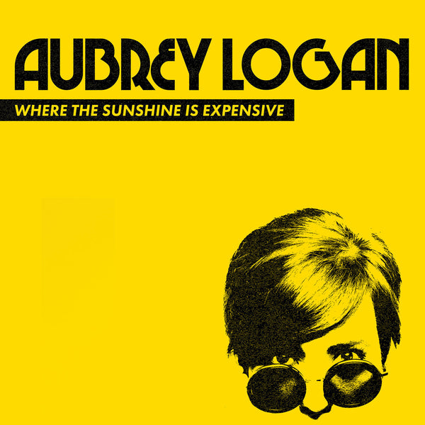 Aubrey Logan - Where the Sunshine is Expensive CD