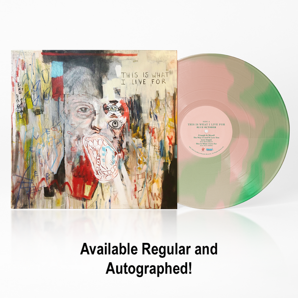 Blue October - This Is What I Live For Vinyl (PRESALE NOV 2020)