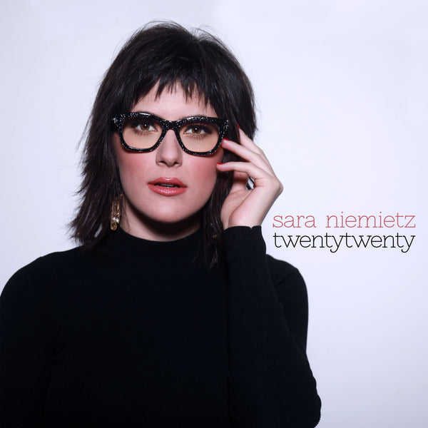 Sara Niemietz - TwentyTwenty CD (PRESALE MAY 2020)