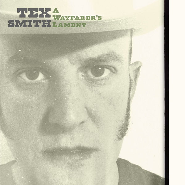 Tex Smith -A Wayfarers Lament CD