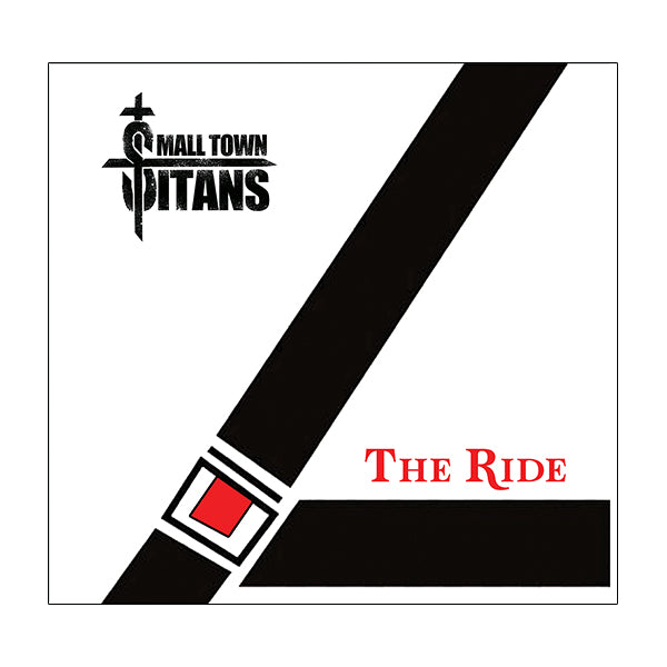 Small Town Titans - The Ride Digital Download (11/13/20)