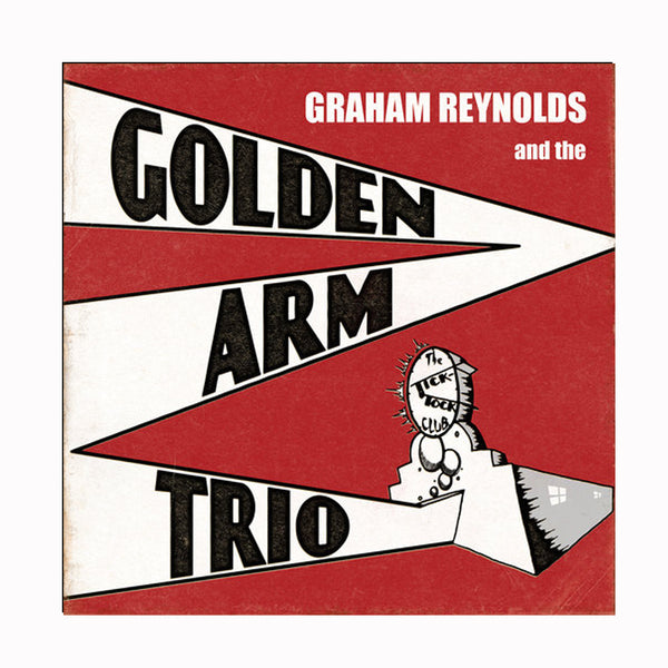 Graham Reynolds - The Tick Tock Club CD (2007)