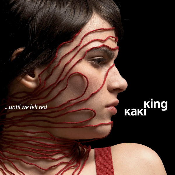 Kaki King - ... Until We Felt Red Digital Download