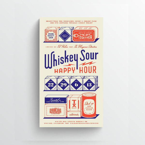 The Bluegrass Situation - Whiskey Sour Happy Hour Screenprint Poster (limited edition)